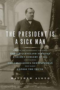 The President is a Sick Man by Matthew Alpeo