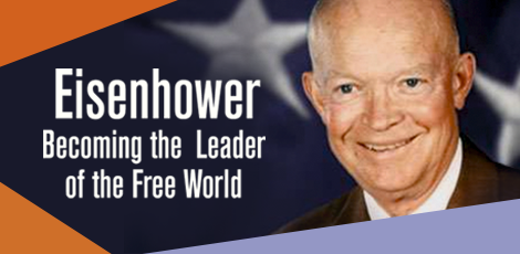 Eisenhower: Becoming the Leader of the Free World graphic
