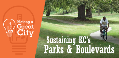 Sustaining KC's Parks & Boulevards