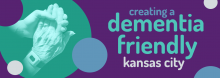 Become part of the movement to make Kansas City more dementia friendly. Nationally renowned consultant, planner, policy analyst, and sociologist Emily Kearns shares ideas for increasing awareness, creating strategic collaborations, and enacting changes to make communities – including ours – more accommodating for the roughly 50,000 people living with Alzheimer's Disease in the greater Kansas City area.  She is joined by Michelle Niedens of the University of Kansas Alzheimer's Disease Center, who shares her
