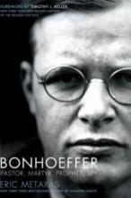 Bonhoeffer: Pastor, Martyr, Prophet, Spy by Eric Metaxas