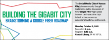 The Social Media Club of Kansas City joins community thought leaders in a public discussion of how Google Fiber high-speed internet can impact the city's infrastructure, economy, educational systems, and beyond.