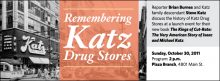 Reporter Brian Burnes and Katz family descendant Steve Katz discuss the history of Katz Drug Stores at a launch event for their new book The Kings of Cut-Rate: The Very American Story of Isaac and Michael Katz.