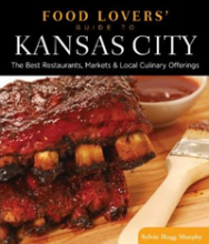 Food Lovers' Guide to Kansas City