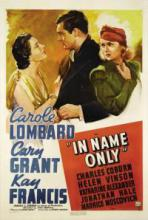In Name Only movie poster