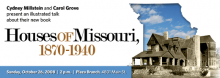 Cydney Millstein and Carol Grove: Houses of Missouri