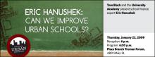 What Works in Urban Education: Eric Hanushek
