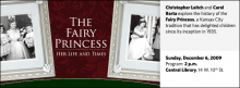 Christopher Leitch and Carol Barta explore the history of the Fairy Princess, a Kansas City tradition that has delighted children since its inception in 1935.