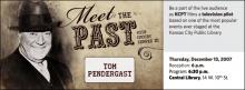 Meet the Past: Tom Pendergast
