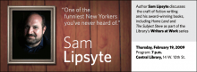 Writers  at Work: Sam Lipsyte
