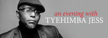 """Pulitzer Prize recipient Tyehimba Jess """"is inventive, prophetic, wondrous,"""" says fellow award-winning poet Nikky Finney. Jess highlights an array of Library events commemorating Black History Month, discussing and reading from his works."""