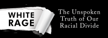 In a discussion of her book White Rage: The Unspoken Truth of Our Racial Divide, Emory University's Carol Anderson addresses what she says is the root of today's race problems in the U.S.: whites' lack of acceptance of equal rights for African-Americans.