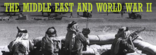 Brian Steed, a military historian at the U.S. Army Command and General Staff College and Middle East foreign area officer, discusses the Middle East's emergence during World War II as a key battleground and vital element in America's national security – a view that persists to this day.