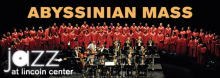 Commissioned a little more than a decade ago to write a piece commemorating the 200th anniversary of Harlem's Abyssinian Baptist Church, Grammy-winning musician, composer, and bandleader Wynton Marsalis created a sweeping composition for a big band and 70-voice gospel choir.  Abyssinian Mass is a blend of sacred and secular music, infused with spirituality, swing, and bluesy swagger. In the latest installment of the Jazz at Lincoln Center digital concert series – featuring streamed presentations of memorabl