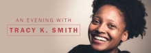 U.S. Poet Laureate Tracy K. Smith discusses her life and poetry and reads from her works on the heels of the release of her latest book, Wade in the Water.