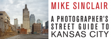 Acclaimed Kansas City photographer Mike Sinclair, who has spent more than 3½ decades capturing life in his hometown and across America's heartland, discusses his work in an illustrated presentation revolving around the Library exhibit Mike Sinclair: Main Street.
