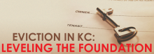 Eviction in KC: Leveling the Foundation