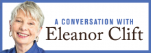 Eleanor Clift, a Washington correspondent for The Daily Beast and panelist on TV's The McLaughlin Group, joins Library Director Crosby Kemper III in a discussion of the issues and personalities central to this turbulent election year.
