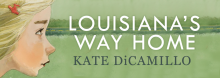 Best-selling author and two-time Newberry Medal winner Kate DiCamillo discusses her new juvenile novel Louisiana's Way Home. Her first sequel, it revisits Louisiana Elefante, the orphaned friend of DiCamillo's 2016 heroine, Raymie Nightingale. For ages 10 and up.