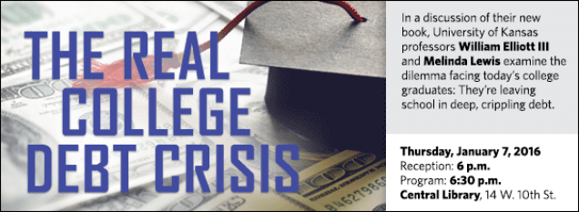 In a discussion of their new book, University of Kansas professors William Elliott III and Melinda Lewis examine the dilemma facing today's college graduates: They're leaving school in deep, crippling debt.