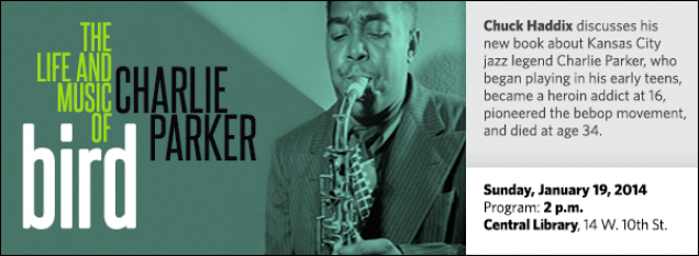 Chuck Haddix discusses his new book about Kansas City jazz legend Charlie Parker, who began playing in his early teens, became a heroin addict at 16, pioneered the bebop movement, and died at age 34.