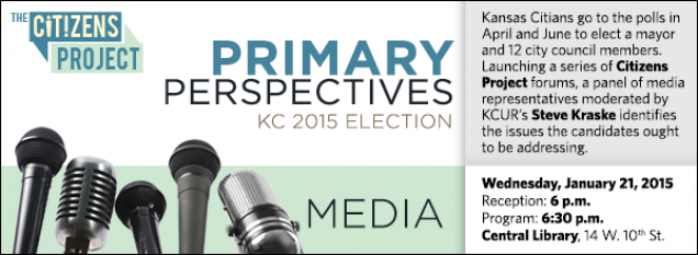 Kansas Citians go to the polls in April and June to elect a mayor and 12 city council members. Launching a series of Citizens Project forums, a panel of media representatives moderated by KCUR's Steve Kraske identifies the issues the candidates ought to be addressing.