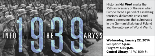 Historian Hal Wert marks the  75th anniversary of the year when Europe faced a period of escalating tensions, diplomatic crises and armed agressions that culminated in the German blitzkrieg of Poland and the outbreak of World War II.