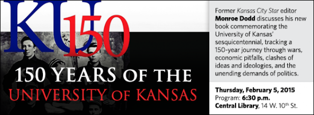 Former Kansas City Star editor Monroe Dodd discusses his new book commemorating the University of Kansas' sesquicentennial, tracking a 150-year journey through wars, economic pitfalls, clashes of ideas and ideologies, and the unending demands of politics.