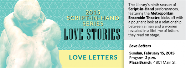 The Library's ninth season of Script-in-Hand performances, featuring the Metropolitan Ensemble Theatre, kicks off with a poignant look at a relationship between a man and a women revealed in a lifetime of letters they read on stage.