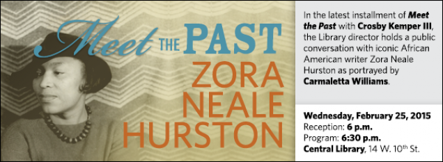 In the latest installment of Meet the Past with Crosby Kemper III, the Library director holds a public conversation with iconic African American writer Zora Neale Hurston as portrayed by Carmaletta Williams.