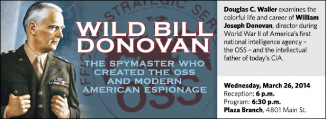 Douglas C. Waller examines the colorful life and career of William Joseph Donovan, director during World War II of America's first national intelligence agency –  the OSS – and the intellectual father of today's CIA.