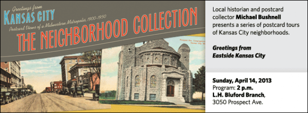 Local historian and postcard collector Michael Bushnell presents a series of postcard tours of Kansas City neighborhoods. Greetings from Eastside Kansas City