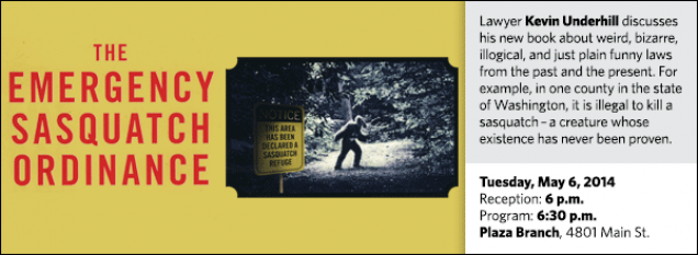 Lawyer Kevin Underhill discusses his new book about weird, bizarre, illogical, and just plain funny laws from the past and the present. For example, in one county in the state of Washington, it is illegal to kill a sasquatch – a creature whose existence has never been proven.