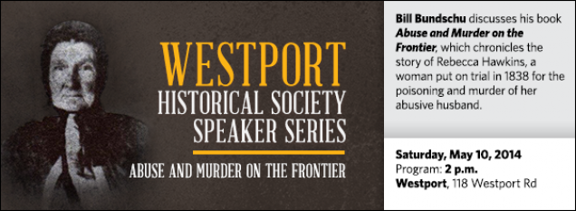 Bill Bundschu discusses his book Abuse and Murder on the Frontier, which chronicles the story of Rebecca Hawkins, a woman put on trial in 1838 for the poisoning and murder of her abusive husband.
