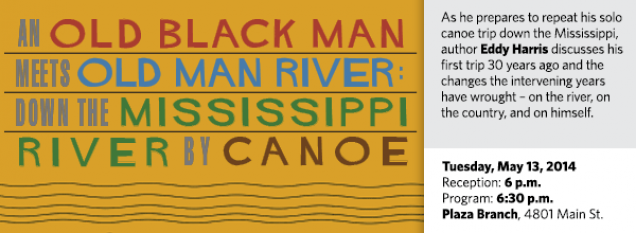 As he prepares to repeat his solo canoe trip down the Mississippi, author Eddy Harris discusses his first trip 30 years ago and the changes the intervening years have wrought – on the river, on the country, and on himself.