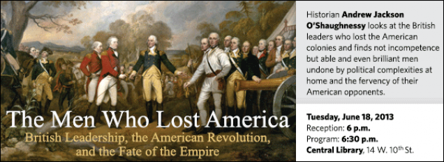 Historian Andrew Jackson O'Shaughnessy looks at the British leaders who lost the American colonies and finds not incompetence but able and even brilliant men undone by political complexities at home and the fervency of their American opponents.