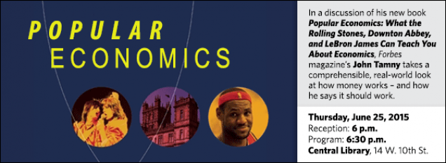 In a discussion of his new book Popular Economics: What the Rolling Stones, Downton Abbey, and LeBron James Can Teach You About Economics, Forbes magazine's John Tamny takes a comprehensible, real-world look at how money works – and how he says it should work.