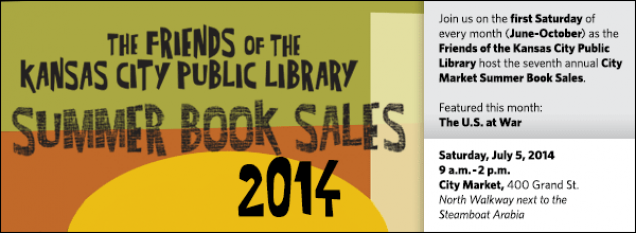 Join us on the first Saturday of every month (June-October) as the Friends of the Kansas City Public Library host the seventh annual City Market Summer Book Sales. Featured this month: The U.S. at War