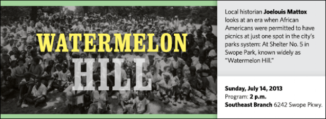 "Local historian Joelouis Mattox looks at an era when African Americans were permitted to have picnics at just one spot in the city's parks system: At Shelter No. 5 in Swope Park, known widely as ""Watermelon Hill."""