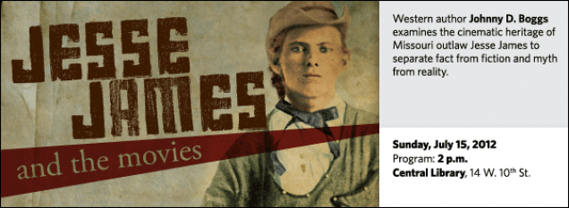 Western author Johnny D. Boggs examines the cinematic heritage of Missouri outlaw Jesse James to separate fact from fiction and myth from reality.