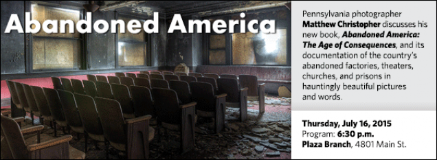 Pennsylvania photographer Matthew Christopher discusses his new book, Abandoned America: The Age of Consequences, and its documentation of the country's abandoned factories, theaters, churches, and prisons in hauntingly beautiful pictures  and words.