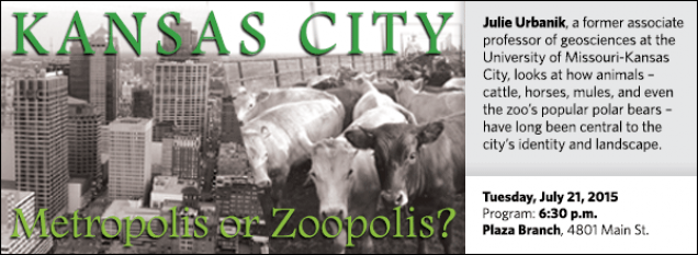 Julie Urbanik, local geographer, looks at how animals – cattle, horses, mules, and even the zoo's popular polar bears – have long been central to Kansas City's identity and landscape.