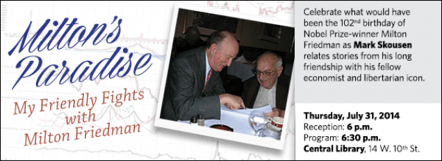 Celebrate what would have been the 102nd birthday of Nobel Prize-winner Milton Friedman as Mark Skousen relates stories from his long friendship with his fellow economist and libertarian icon.