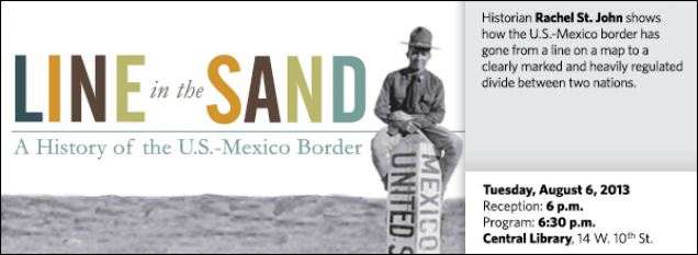 Historian Rachel St. John shows how the U.S.-Mexico border has gone from a line on a map to a clearly marked and heavily regulated divide between two nations.