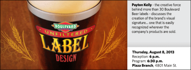 Payton Kelly - the creative force behind more than 30 Boulevard Beer labels - discusses the creation of the brand's visual signature... one that is easily recognized wherever the company's products are sold.