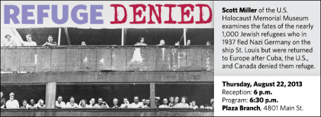 Scott Miller of the U.S. Holocaust Memorial Museum examines the fates of the nearly 1,000 Jewish refugees who in 1937 fled Nazi Germany on the ship St. Louis but were returned to Europe after Cuba, the U.S., and Canada denied them refuge.
