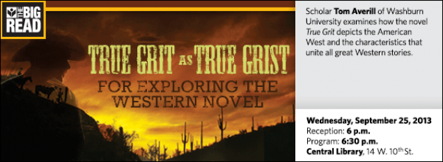 Scholar Tom Averill of Washburn University examines how the novel True Grit depicts the American West and the characteristics that unite all great Western stories.
