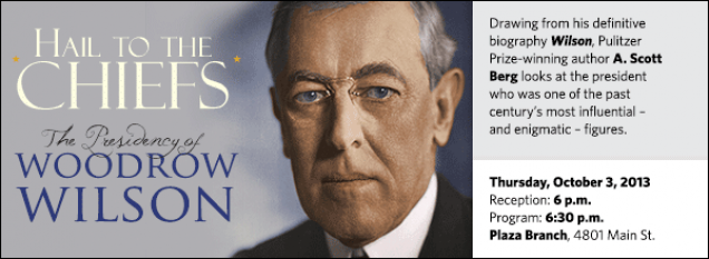 Drawing from his definitive biography Wilson, Pulitzer Prize-winning author A. Scott Berg looks at the president who was one of the past century's most influential – and enigmatic – figures.