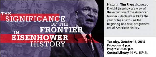 Historian Tim Rives discusses Dwight Eisenhower's view of the extinction of the American frontier – declared in 1890, the year of Ike's birth – as the beginning of a new, progressive era of American history.