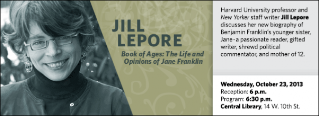 Harvard University professor and New Yorker staff writer Jill Lepore discusses her new biography of Benjamin Franklin's younger sister, Jane-a passionate reader, gifted writer, shrewd political commentator, and mother of 12.
